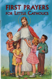 First Prayers for Little Catholics by Lovasik, Lawrence G.