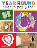 Year-Round Crafts for Kids by Twin Sisters(r)
