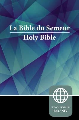 Semeur, NIV, French/English Bilingual Bible, Paperback by Zondervan