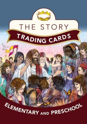 The Story Trading Cards: For Elementary and Preschool: Grades 3 and Up by Zondervan