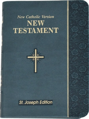New Testament-OE-St. Joseph: New Catholic Version by Catholic Book Publishing Corp