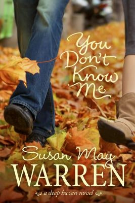 You Don't Know Me by Warren, Susan May