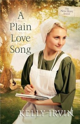 A Plain Love Song by Irvin, Kelly