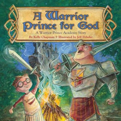 A Warrior Prince for God(tm) by Chapman, Kelly