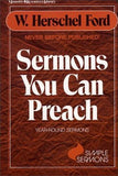 Sermons You Can Preach by Ford, W. Herschel