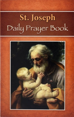 St. Joseph Daily Prayer Book: Prayers, Readings, and Devotions for the Year Including, Morning and Evening Prayers from Liturgy of the Hours by Catholic Book Publishing Corp