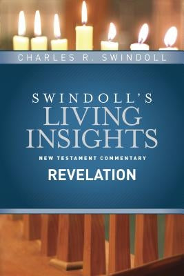 Insights on Revelation by Swindoll, Charles R.