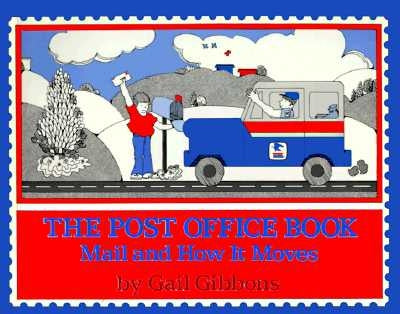 The Post Office Book: Mail and How It Moves by Gibbons, Gail