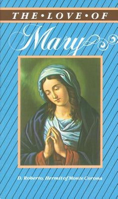 The Love of Mary by Roberto, D.