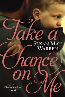 Take a Chance on Me by Warren, Susan May