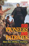 Our Pioneers and Patriots: Answer Key by McDevitt, Maureen K.