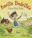 Amelia Bedelia's First Field Trip by Parish, Herman
