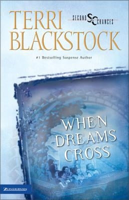 When Dreams Cross by Blackstock, Terri