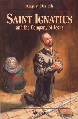 Saint Ignatius and the Company of Jesus by Lawn, John
