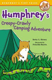 Humphrey's Creepy-Crawly Camping Adventure by Birney, Betty G.