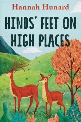 Hinds' Feet on High Places by Hurnard, Hannah