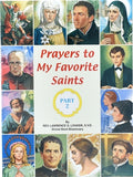 Prayers to My Favorite Saints (Part 2) by Lovasik, Lawrence G.