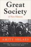 Great Society: A New History by Shlaes, Amity