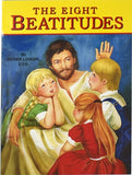 The Eight Beatitudes by Lovasik, Lawrence G.
