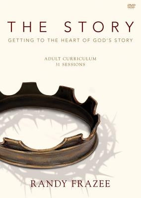 The Story Adult Video Curriculum: Getting to the Heart of God's Story by Frazee, Randy