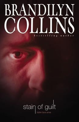 Stain of Guilt by Collins, Brandilyn