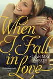 When I Fall in Love by Warren, Susan May