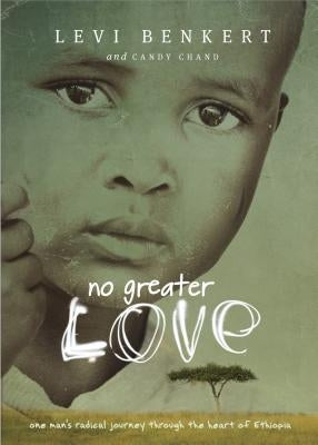 No Greater Love by Benkert, Levi