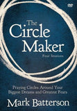 The Circle Maker Video Study: Praying Circles Around Your Biggest Dreams and Greatest Fears by Batterson, Mark