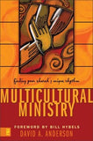 Multicultural Ministry: Finding Your Church's Unique Rhythm by Anderson, David A.