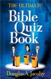 The Ultimate Bible Quiz Book by Jacoby, Douglas A.