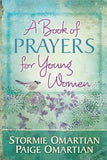 A Book of Prayers for Young Women by Omartian, Stormie