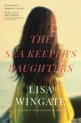 The Sea Keeper's Daughters by Wingate, Lisa