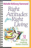 Right Attitudes for Right Living by Hammond, Michelle McKinney