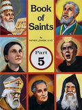 Book of Saints (Part 5): Super-Heroes of God by Lovasik, Lawrence G.