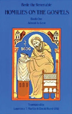 Homilies on the Gospel Book One - Advent to Lent by Bede the Venerable