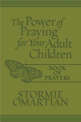 The Power of Praying(r) for Your Adult Children Book of Prayers Milano Softone(tm) by Omartian, Stormie