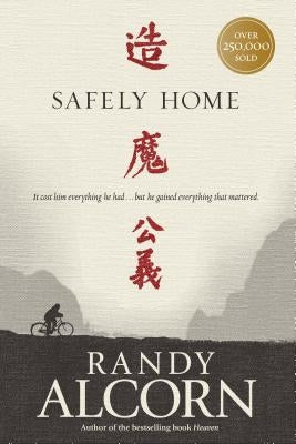 Safely Home by Alcorn, Randy