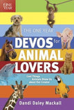 The One Year Devos for Animal Lovers: Cool Things Animals Show Us about Our Creator by Mackall, Dandi Daley