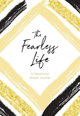 Fearless Life by Rockey, Janet