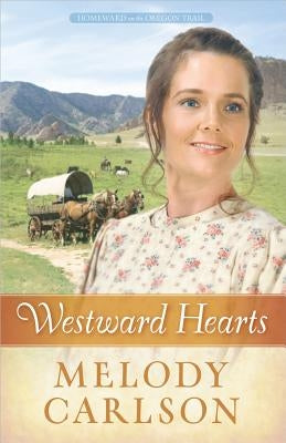 Westward Hearts by Carlson, Melody A.