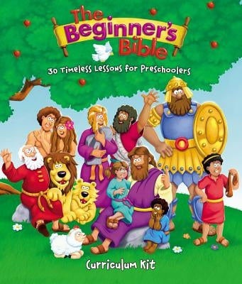 The Beginner's Bible Curriculum Kit: 30 Timeless Lessons for Preschoolers by Zondervan