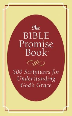 Bible Promise Book: 500 Scriptures for Understanding God's Grace by Fioritto, Jessie
