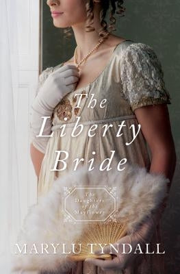 Liberty Bride by Tyndall, Marylu