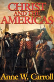 Christ and the Americas by Carroll, Anne W.