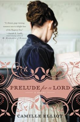 Prelude for a Lord by Elliot, Camille