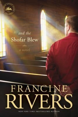 And the Shofar Blew by Rivers, Francine