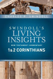 Insights on 1 & 2 Corinthians by Swindoll, Charles R.