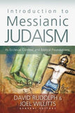 Introduction to Messianic Judaism: Its Ecclesial Context and Biblical Foundations by Rudolph, David J.