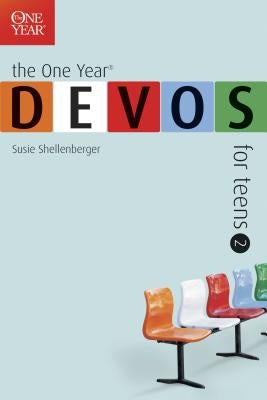 The One Year Devos for Teens 2 by Shellenberger, Susie