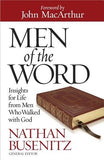 Men of the Word: Insights for Life from Men Who Walked with God by Busenitz, Nathan